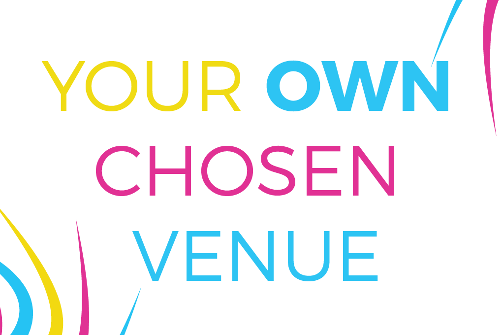 Evented Your Own Chosen Venue