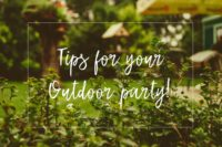 Evented Tips for Your Outdoor Party! Tips & Top 10s