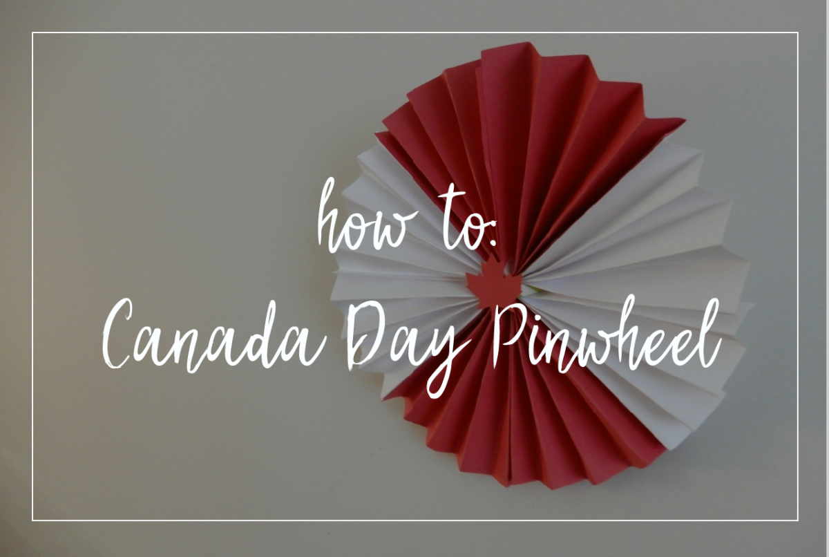 Evented How to make a Canada Day Pinwheel Decor How Tos Misc