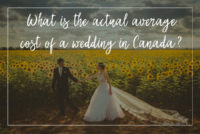 Evented What is the actual average cost of a wedding in Canada? Tips & Top 10s